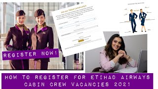 HOW TO APPLY / REGISTER FOR ETIHAD CABIN CREW FUTURE VACANCIES 2021  TWINKLE ANAND  