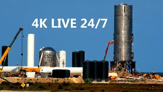 4K LIVE! 24/7 SpaceX Boca Chica Launch Pad