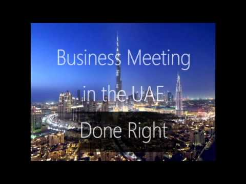 Business Meeting in the UAE Gone Right and Wrong
