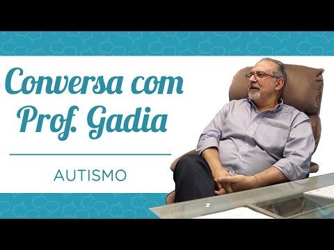 AUTISMO - CONVERSA COM PROF. GADIA