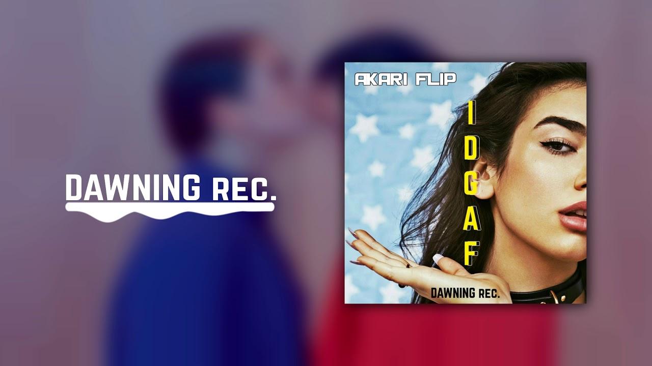 Download Dua Lipa - IDGAF (Akari Flip)