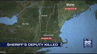 Maine sheriff's deputy shot and killed