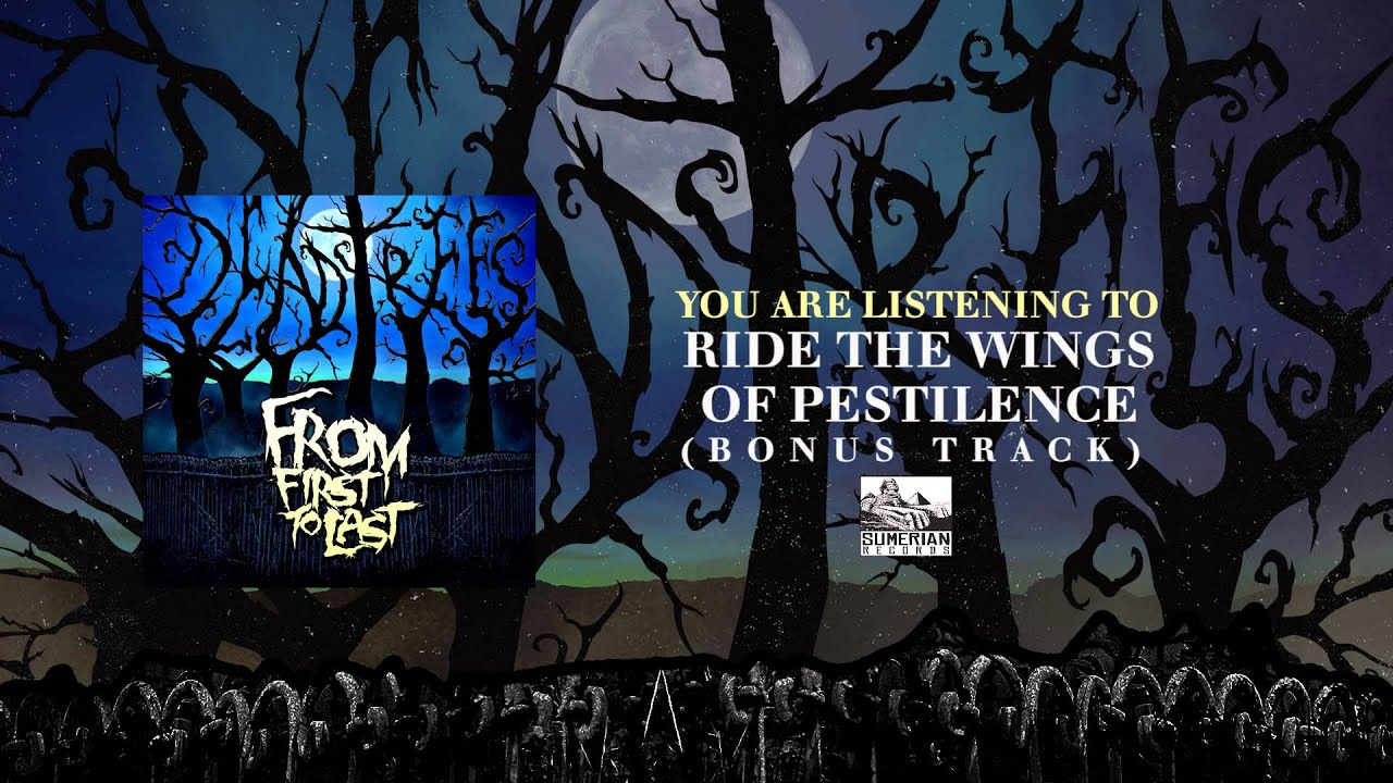 from-first-to-last-ride-the-wings-of-pestilence-bonus-track-sumerianrecords