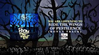 FROM FIRST TO LAST - Ride The Wings Of Pestilence (Bonus Track)