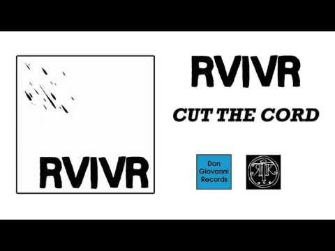 RVIVR - Cut The Cord (Official Audio)