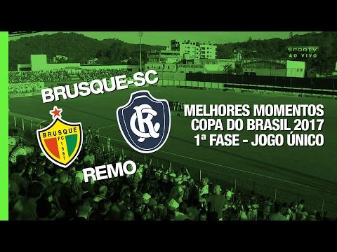 Melhores Momentos - Brusque-SC 2 x 1 Remo - Copa do Brasil - 16/02/2017