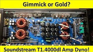 Gimmick or Gold? Soundstream T1.4000DL Amp Dyno and Unboxing
