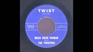 The Twisters - Mean Mean Woman - Rockabilly 45
