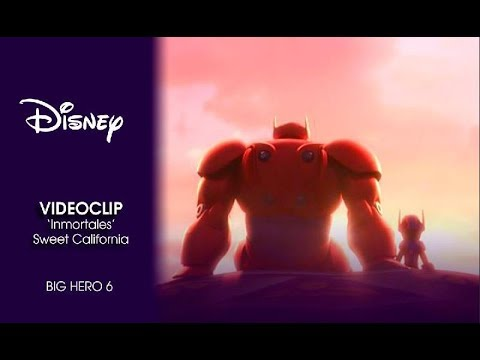 Big Hero 6 | Videoclip:  'Inmortales' con Sweet California | Disney Oficial