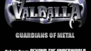 Valhalla - Guardians Of Metal --=LIVE=---
