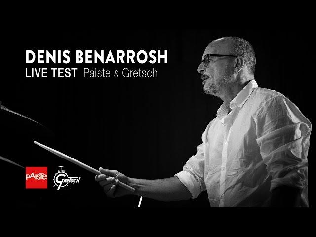 Denis Benarrosh - Gretsch & Paiste Live Test