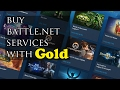 Battle.net Balance System - How to BUY blizzard services with GOLD!