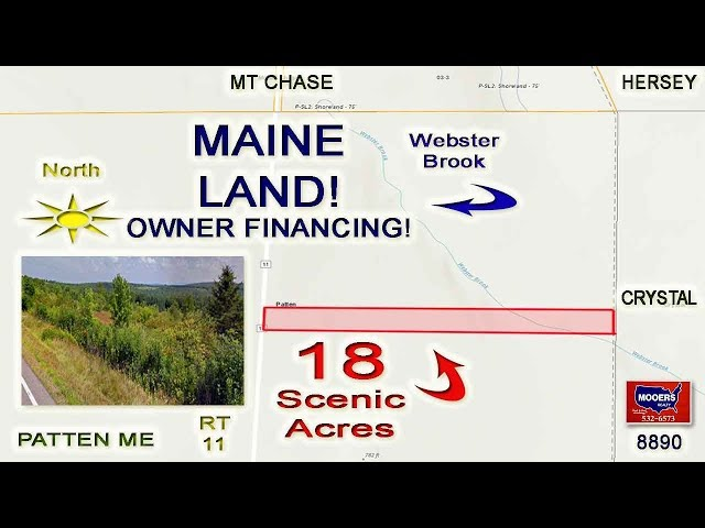 Hunt, Fish, Farmstead Explore Patten Maine Land | RT 11 18 Acres MOOERS REALTY #8890