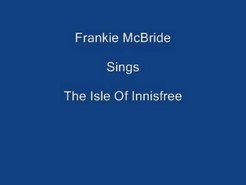 Isle Of Innisfree + On Screen Lyrics -Frankie McBride