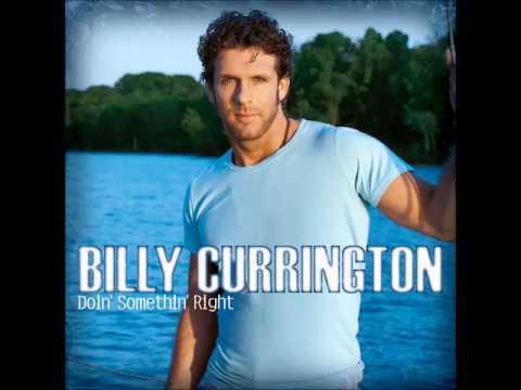 Billy Currington -- Good Directions