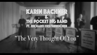 The Very Thought Of You (Ella Fitzgerald Cover) - The Pocket Big Band feat. Richard Oesterreicher