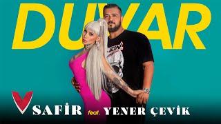 Safir feat. Yener Çevik - Duvar (Video)