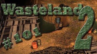 WASTELAND 2 Gameplay German Staffel 2 #101 - Randale im Canyon