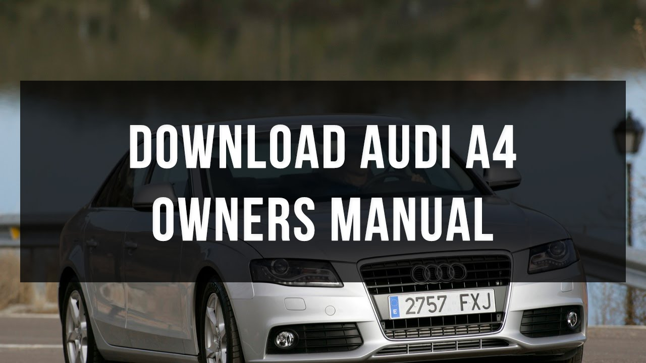 Download Audi A4 Owners Manual Youtube