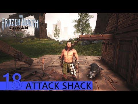 THE FROZEN NORTH   CONAN EXILES - Attack Shack!   EP18 (XBOX / PC)