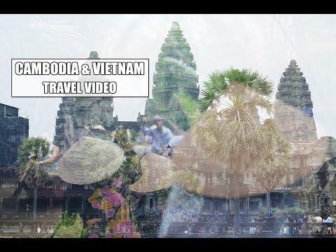 Cambodia & Vietnam Travel Video