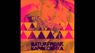 Que Delicia - Karol Conka ( Batuk Freak )