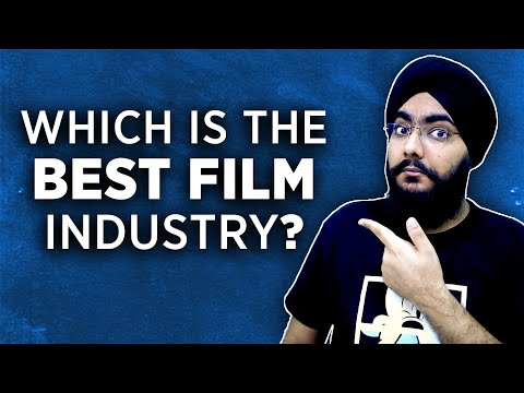 Which is the BEST FILM Industry in INDIA? | Answered! | Time to Clear the Air