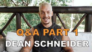 Dean Schneider Q&A  Part 1