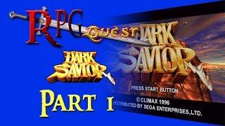 RPG Quest #159: Dark Savior (Sega Saturn) Part 1