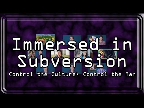 Immersed in Subversion: Control the Culture, Control the Man (Davis Aurini's Sarkeesian Documentary)