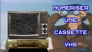 Numériser une cassette VHS