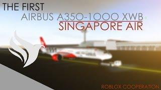 ROBLOX First A350-1000 XWB of Singapore Air