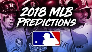 2018 MLB Season Predictions!