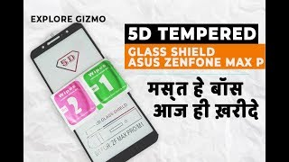 Best 5D Tempered Glass For Asus Zenfone Max Pro M1 Better Than 2.5D Tempered Glass