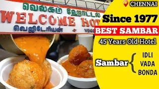 ஒர வட க க இவ வளவ Sambar Chennai Famous Hotel Welcome Hotel Purasaiwakkam Food Review Tamil