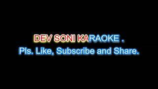 Chandan sa badan Lata Ji. Karaoke with lyrics by DEV SONI. Pls. Like,Subscribe and Share.