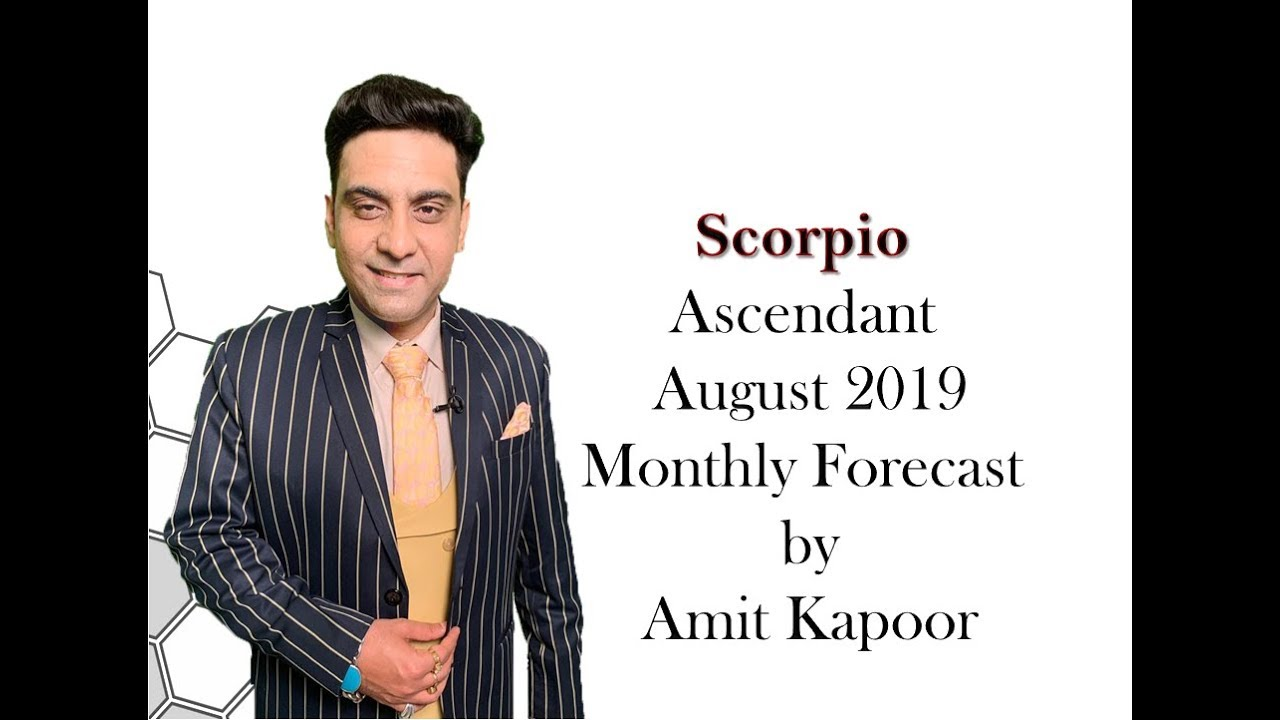 Scorpio Ascendant August 2019 Monthly Forecast By #AK