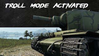 WoT - Troll Mode Activated [31]