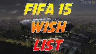 Fifa 15 Wishlist - Get Rid Of Contain