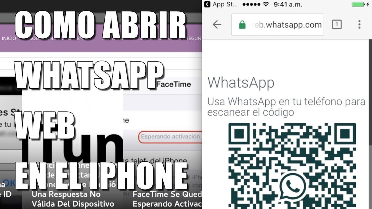 como abrir whatsapp web en un iphone 4
