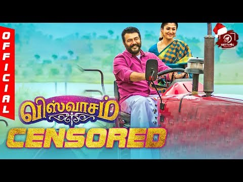Official: Viswasam Censored With ? | Ajithkumar | Nayanthara | DImman | Vetri | Siva