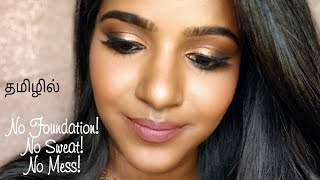 THURSDAY'S TAMIL TUTORIAL- Sweat Proof Clean Glam Makeup for Summer!😍🌞