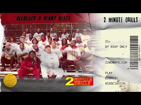 ALLBLACK & Kenny Beats - 2 Minute Drills (Audio)