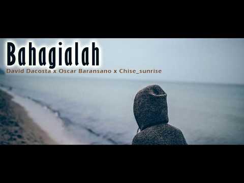 Bahagialah - Sunrise adekaka_ft David Dacosta & Oscar Baransano