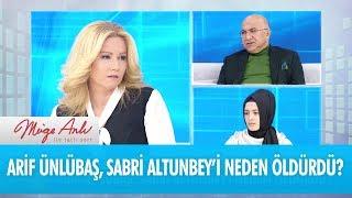 Arif Ünlübaş, Sabri Altunbey'i neden öldürdü?- Müge Anlı İle Tatlı Sert 22 Şubat 2018