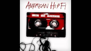 American Hi-Fi - Where Love Is A Lie [320 kbps]