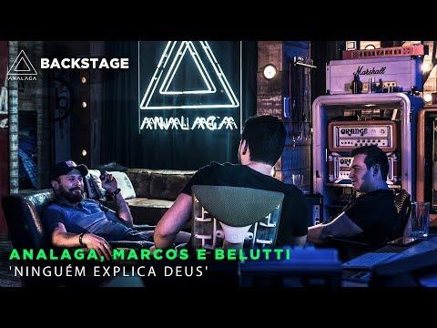 Backstage Vip - ANALAGA, Marcos e Belutti - (Ninguém explica Deus)