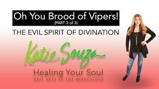 ep. 85 - The Evil Spirit of Divination