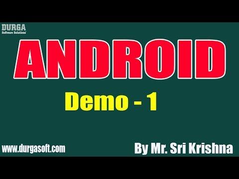android-tutorials-||-demo---1-||-by-mr.-sri-krishna-on-08-08-2019
