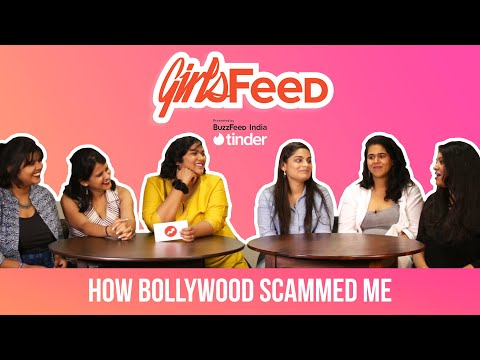 GirlsFeed S01E03 – How Bollywood Scammed Me